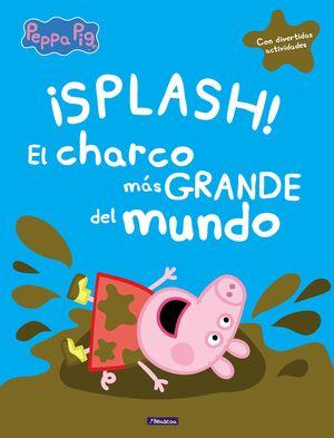 PEPPA PIG. EL CHARCO MÁS GRANDE DEL MUNDO
