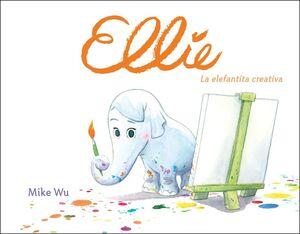 ELLIE. LA ELEFANTITA CREATIVA
