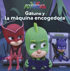 GATUNO Y LA MÁQUINA ENCOGEDORA