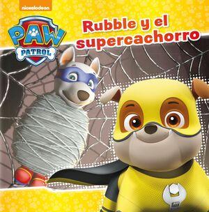 RUBBLE Y EL SÚPER CACHORRO