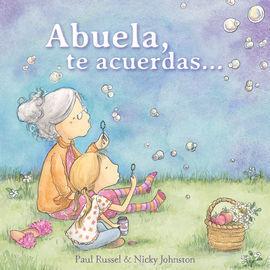 ABUELA, TE ACUERDAS...