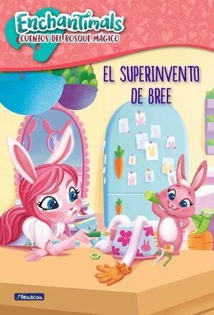 EL SUPER INVENTO DE BREE