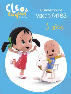 CUADERNO DE VACACIONES CLEO Y CUQUIN 3 AÑOS