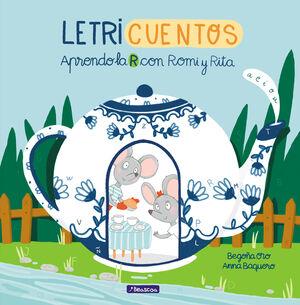 APRENDO LA R CON ROMI Y RITA (LETRICUENTOS)