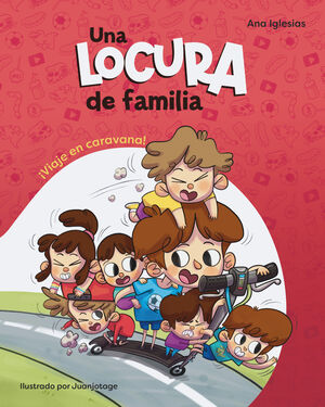 UNA LOCURA DE FAMILIA. ¡VIAJE EN CARAVANA!
