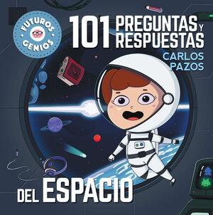 101 PREGUNTAS Y RESPUESTAS DEL ESPACIO