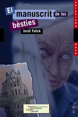 EL MANUSCRIT DE LES BÈSTIES