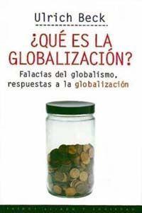 QUÉ ES LA GLOBALIZACIÓN?