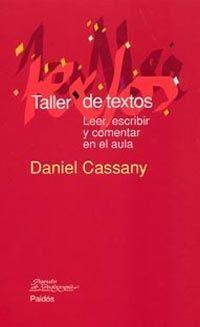 TALLER DE TEXTOS. LEER, ESCRIBIR Y COMENTAR EN EL AULA