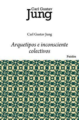 ARQUETIPOS E INCONSCIENTE COLECTIVOS