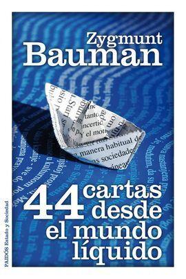 44 CARTAS DESDE EL MUNDO LÍQUIDO