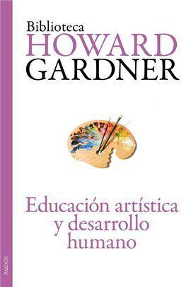 LA EDUCACION ARTISTICA Y EL DESARROLLO HUMANO