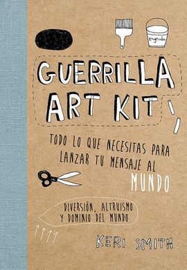 GUERRILLA ART KIT