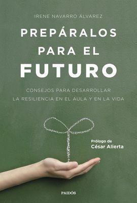 PREPÁRALOS PARA EL FUTURO