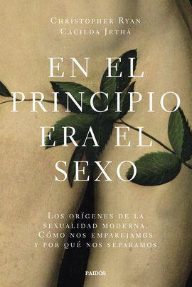 EN EL PRINCIPIO ERA EL SEXO