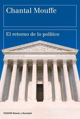 EL RETORNO DE LO POLITICO
