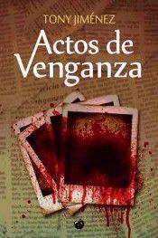 ACTOS DE VENGANZA