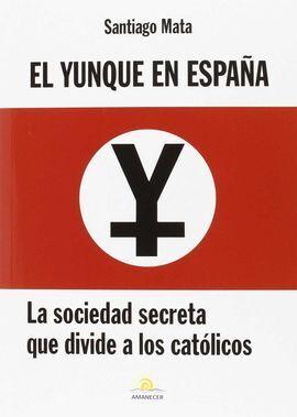 EL YUNQUE EN ESPAÑA