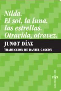 NILDA ; EL SOL, LA LUNA, LAS ESTRELLAS ; OTRAVIDA, OTRAVEZ
