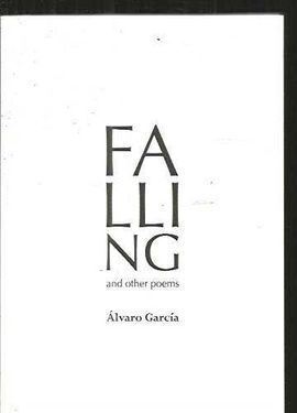 FALLING AND OTHER POEMS