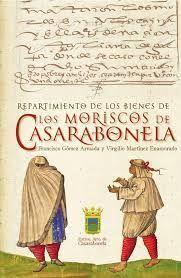 REPARTIMIENTO DE LOS BIENES DE LOS MORISCOS DE CASARABONELA