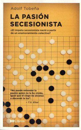 LA PASIÓN SECESIONISTA