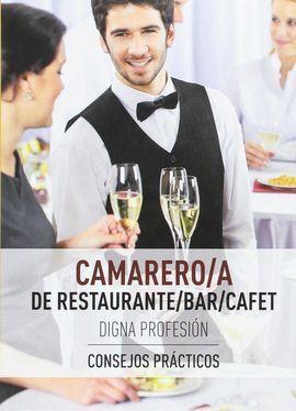 CAMARERO/A DE RESTAURANTE/BAR/CAFE DIGNA PROFESIÓN