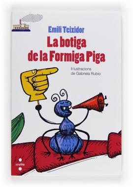 LA BOTIGA DE LA FORMIGA PIGA (NOU FORMAT