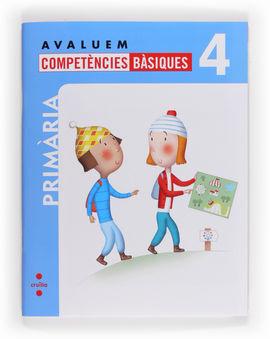 AVALUEM COMPETÈNCIES BÀSIQUES. 4 PRIMÀRIA