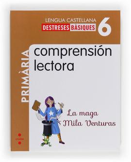 COMPRENSIÓN LECTORA: LA MAGA MILA VENTURAS. 6 PRIMÀRIA