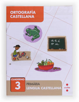ORTOGRAFÍA CASTELLANA 3. PRIMÀRIA