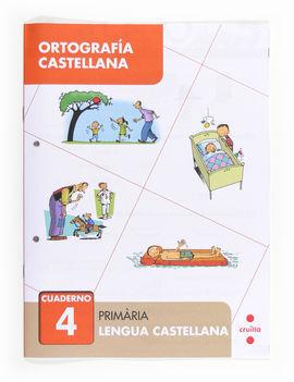 ORTOGRAFÍA CASTELLANA 4. PRIMÀRIA