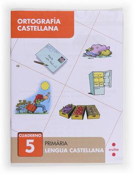 ORTOGRAFÍA CASTELLANA 5. PRIMÀRIA