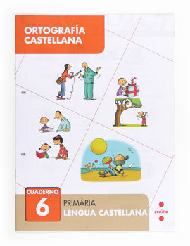 ORTOGRAFÍA CASTELLANA 6. PRIMÀRIA