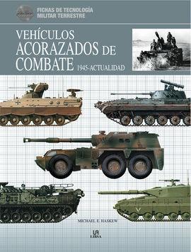 VEHÍCULOS ACORAZADOS DE COMBATE 1945-ACTUALIDAD