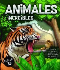 ANIMALES INCRE­BLES