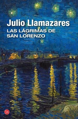 LAS LÁGRIMAS DE SAN LORENZO (BOLSILLO)