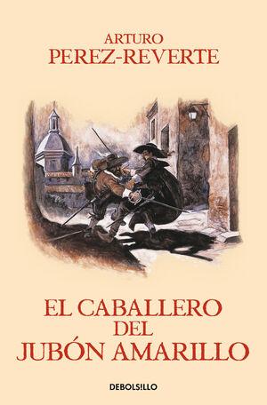 EL CABALLERO DEL JUBÓN AMARILLO