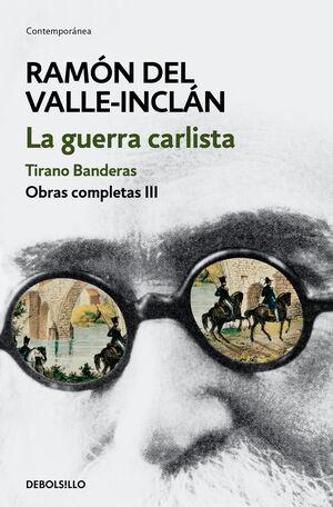 LA GUERRA CARLISTA. TIRANO BANDERAS