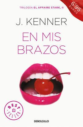 EN MIS BRAZOS (EL AFFAIRE STARK 2)