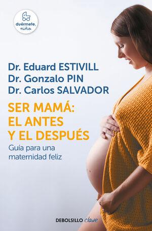 SER MAMÁ: EL ANTES Y EL DESPU�S