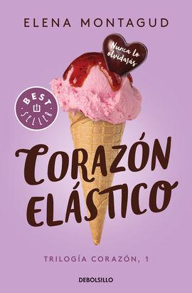 CORAZON ELASTICO (TRILOGIA CORAZON 1)