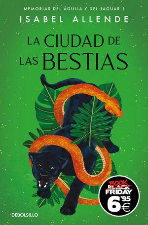 CIUDAD DE LAS BESTIAS, LA (BOOK FRIDAY)