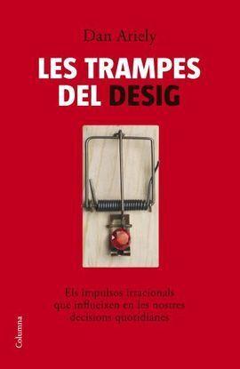 TRAMPES DEL DESIG, LES