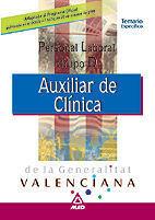AUXILIARES DE CLÍNICA, PERSONAL LABORAL, GENERALITAT DE VALENCIA. TEMARIO ESPECÍ