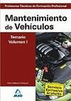TEMARIO VOL. 1 MANTENIMIENTO DE VEHÍCULOS PROFESORES TÉCNICOS DE FORMACIÓN PROFESIONAL 2007