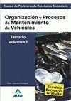 TEMARIO VOL. 1 ORGANIZACIÓN Y PROCESOS MANTENIMIENTO VEHÍCULOS PROFESORES DE ENSEÑANZA SECUNDARIA 20