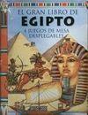 EL GRAN LIBRO DE EGIPTO