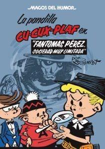 LA PANDILLA CU-CUX-PLAF EN FANTOMAS PÉREZ, SOCIEDAD MUY LIMITADA