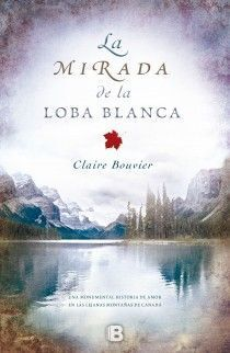 MIRADA DE LA LOBA BLANCA,LA
